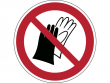 26: Verbotsschild - Benutzen von Handschuhen verboten (gemäß DIN EN ISO 7010, ASR A1.3)