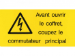 11: Warnschild (französisch)