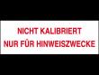 4: Kalibrierungs-Etiketten (Nicht kalibriert ...)