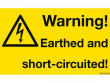 2: Warning! Earthed and short-circuited! (Warnschild, englisch)