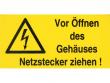 9: Vor öffnen des Gehäuses Netzstecker ziehen (Warnschild)
